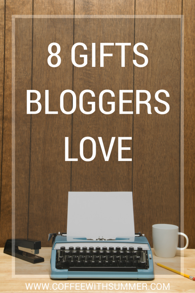 8 Gifts Bloggers Love | Coffee With Summer