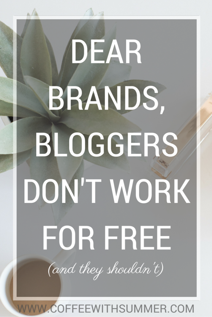 Dear Brands, Bloggers Don't Work For Free | Coffee With Summer