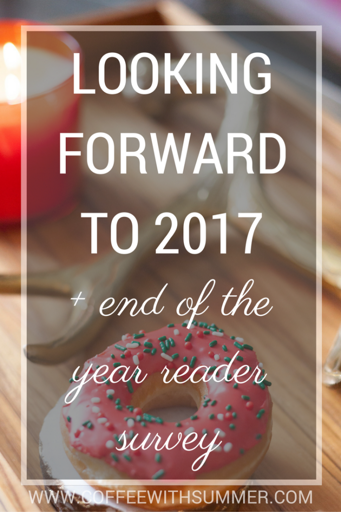 Looking forward to 2017 amp the end of the year reader survey coffee