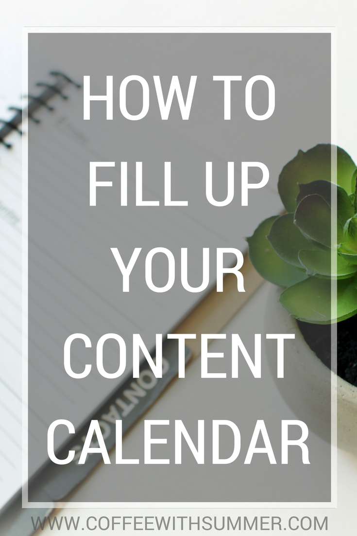 How To Fill Up Your Content Calendar | Coffee With Summer
