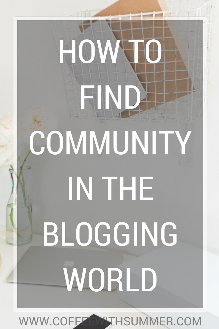 How To Find Community In The Blogging World | Coffee With Summer