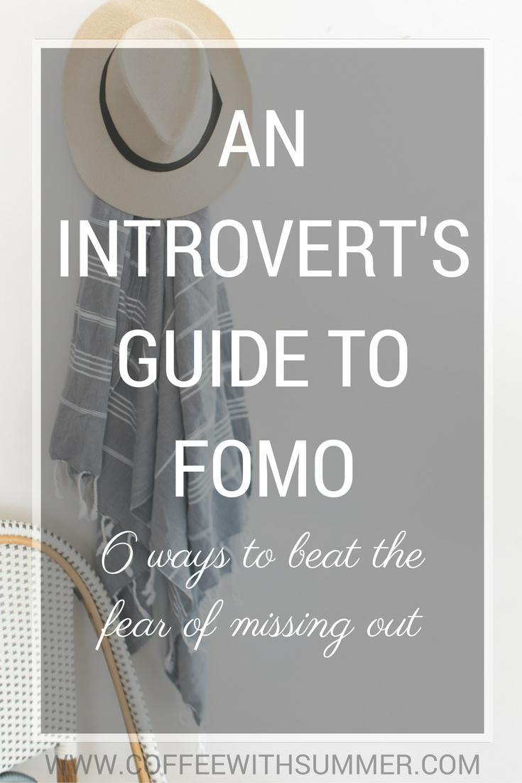 An Introvert's Guide To FOMO (6 Ways To Beat The Fear Of Missing Out) | Coffee With Summer