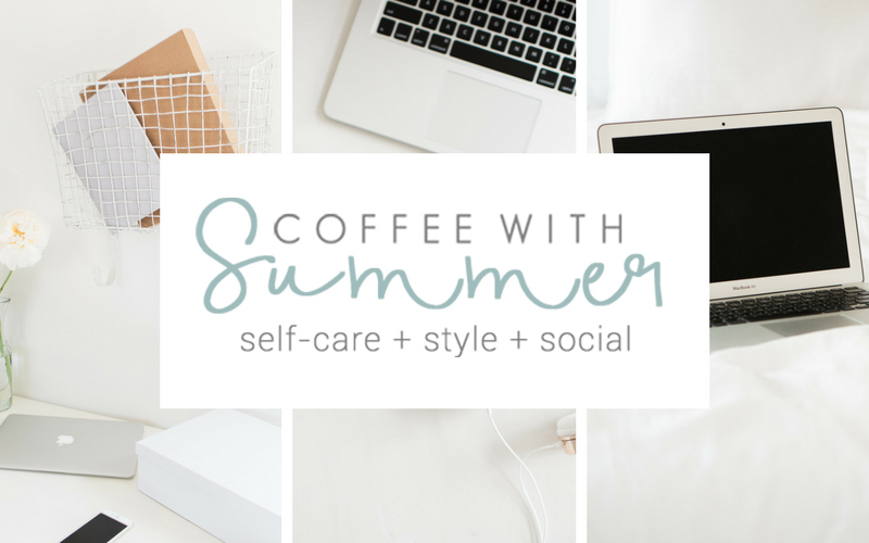Start Here | Coffee With Summer