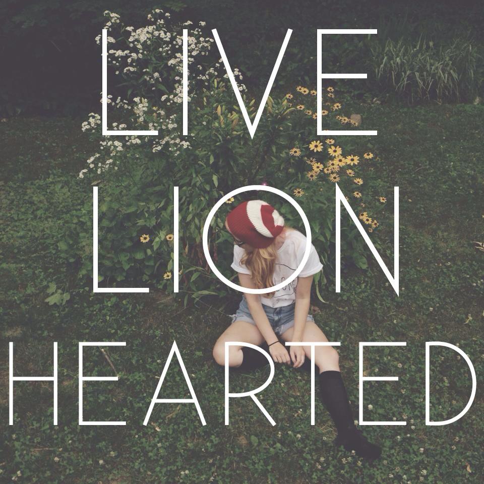 Live Lionhearted
