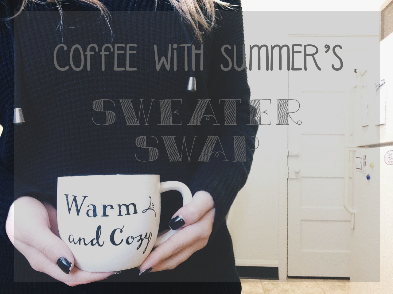 Coffee With Summer's Sweater Swap!