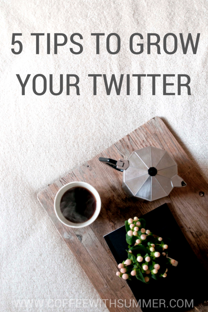 5 Tips For Growing Your Twitter
