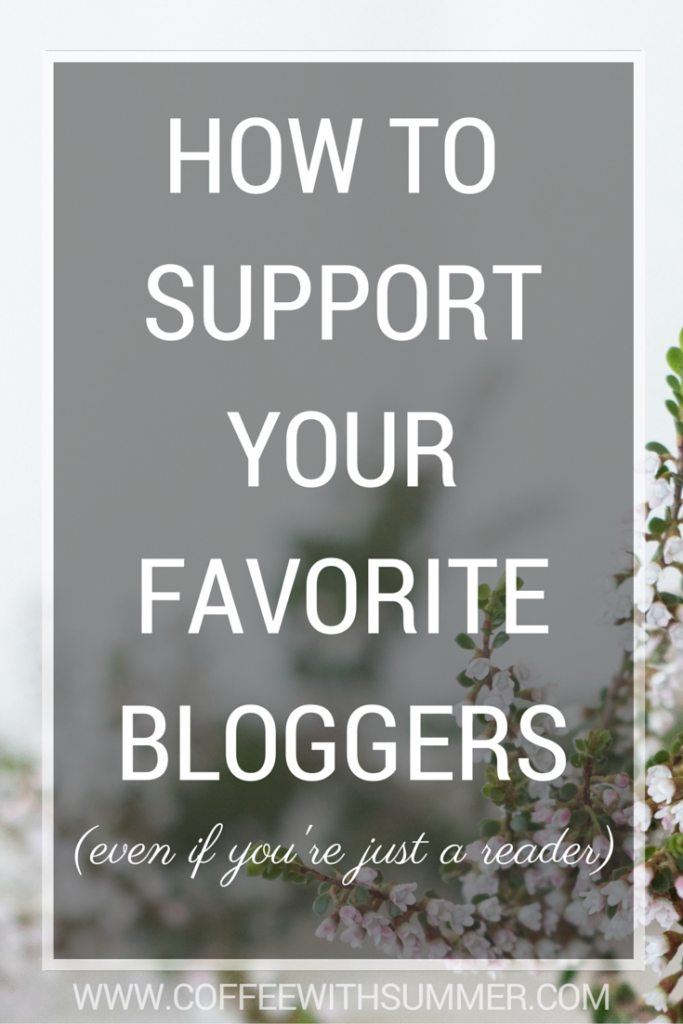 How To Support Your Favorite Bloggers | Coffee With Summer