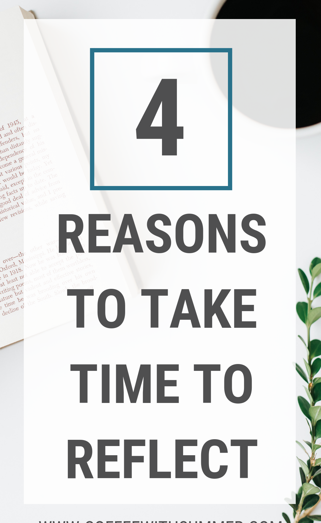 Why You Should Take Time To Reflect