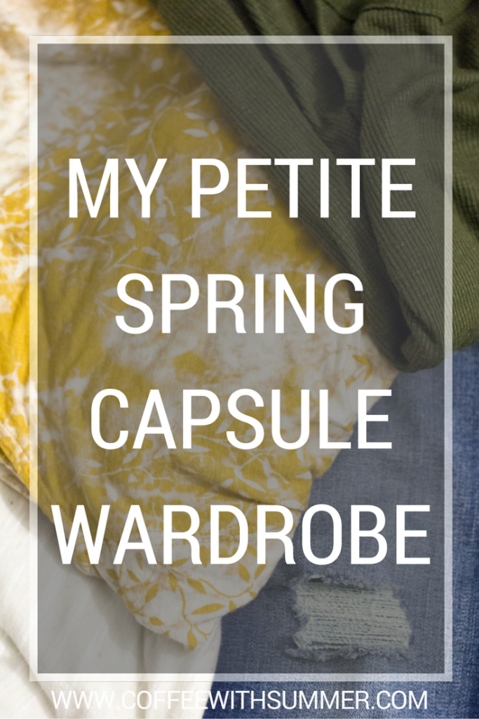 My Petite Spring Capsule Wardrobe | Coffee With Summer