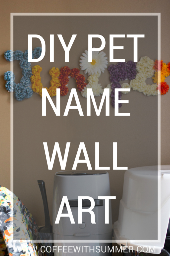DIY Pet Name Wall Art - Coffee With Summer