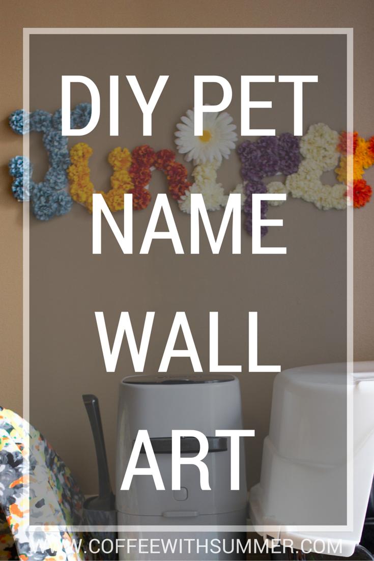 DIY Pet Name Wall Art