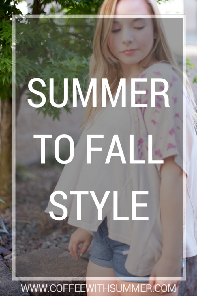 Summer To Fall Style | Coffee With Summer