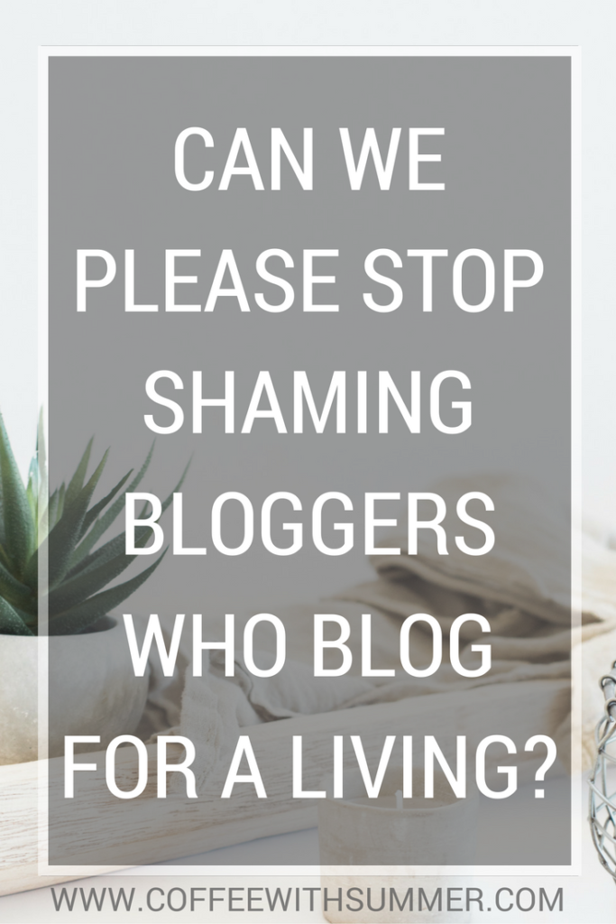 Can We Please Stop Shaming Bloggers Who Blog For A Living? | Coffee With Summer