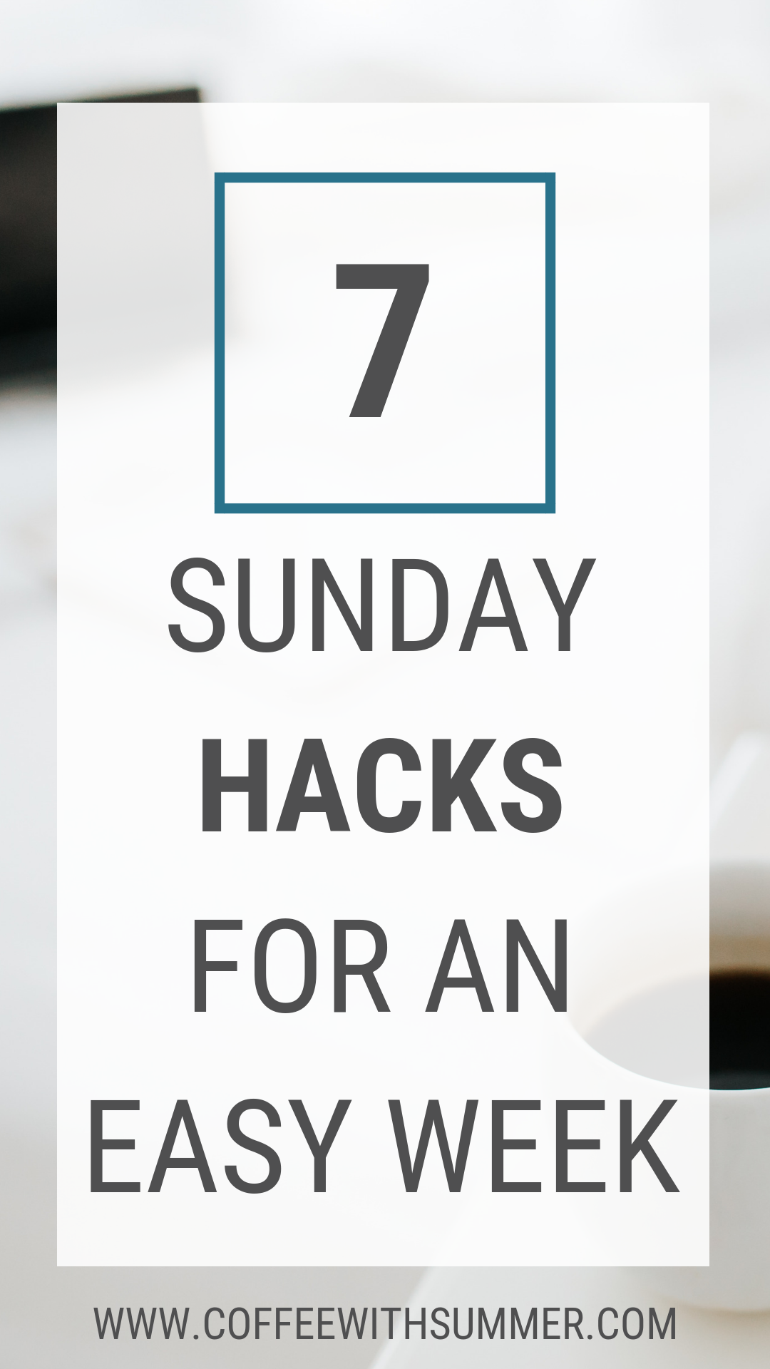 Sunday Hacks For An Easy Week