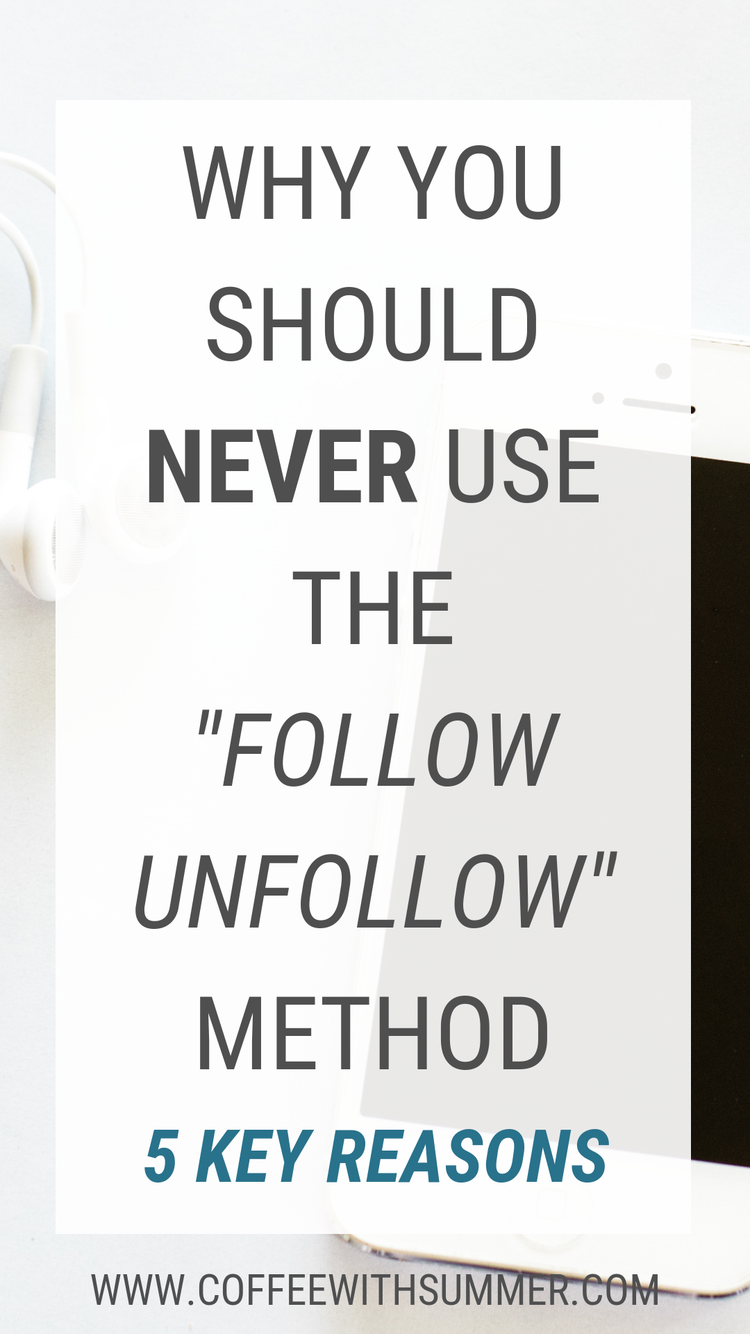 The Follow Unfollow Method