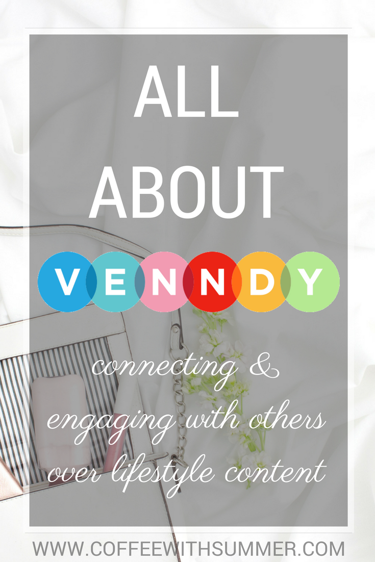 All About VENNDY: A New Social Platform | Coffee With Summer
