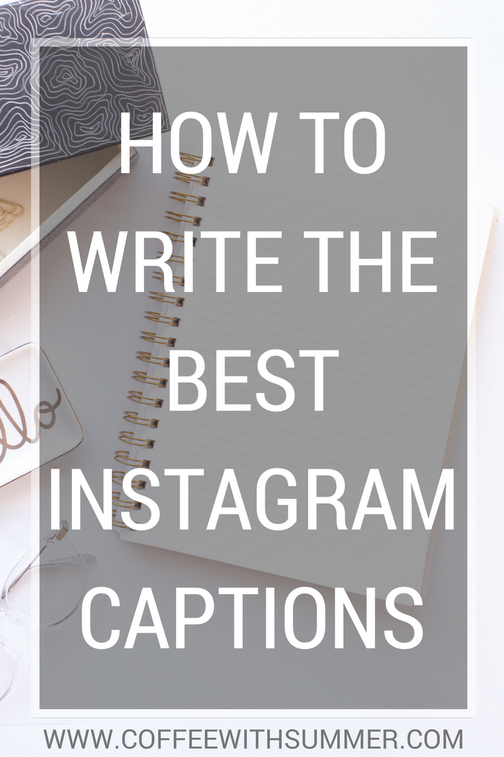 How To Write The Best Instagram Captions | Coffee With Summer