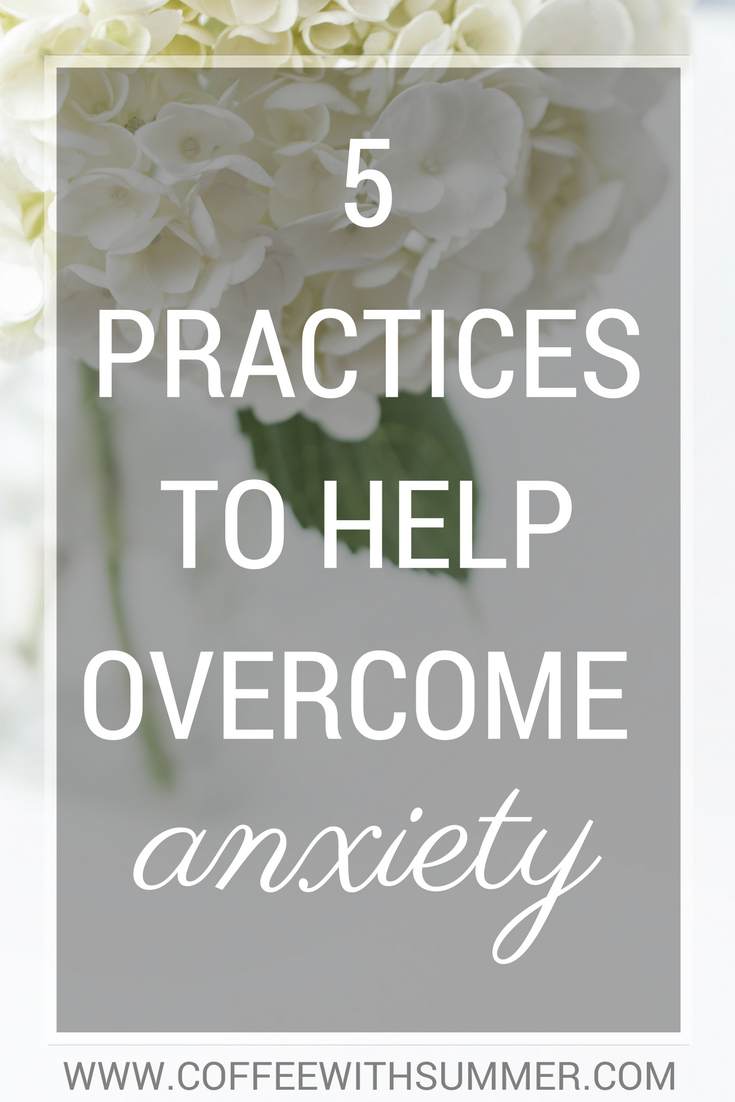 5 Practices To Overcome Anxiety | Coffee With Summer