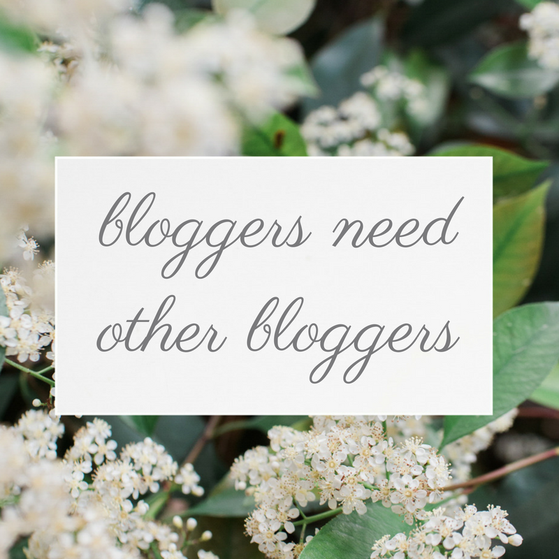 Bloggers Need Other Bloggers