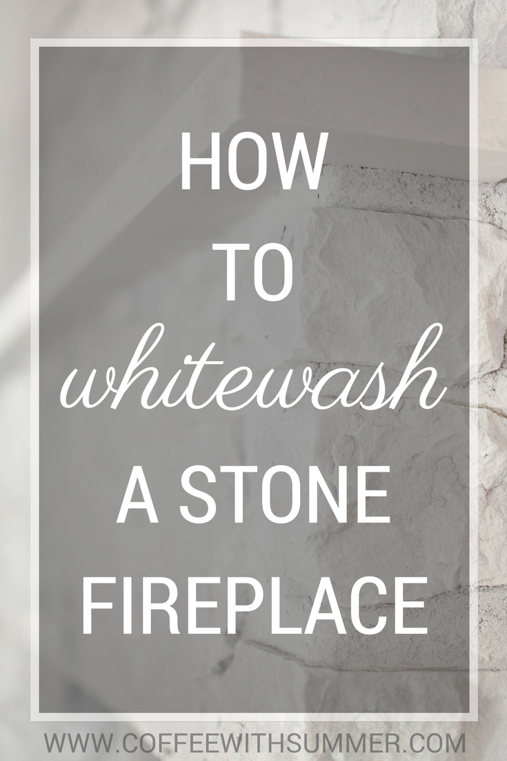 How To Whitewash A Stone Fireplace | Coffee With Summer