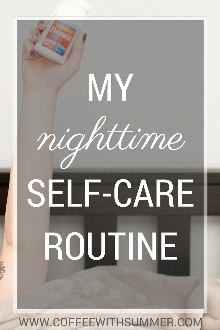 My Nighttime Self-Care Routine | Coffee With Summer