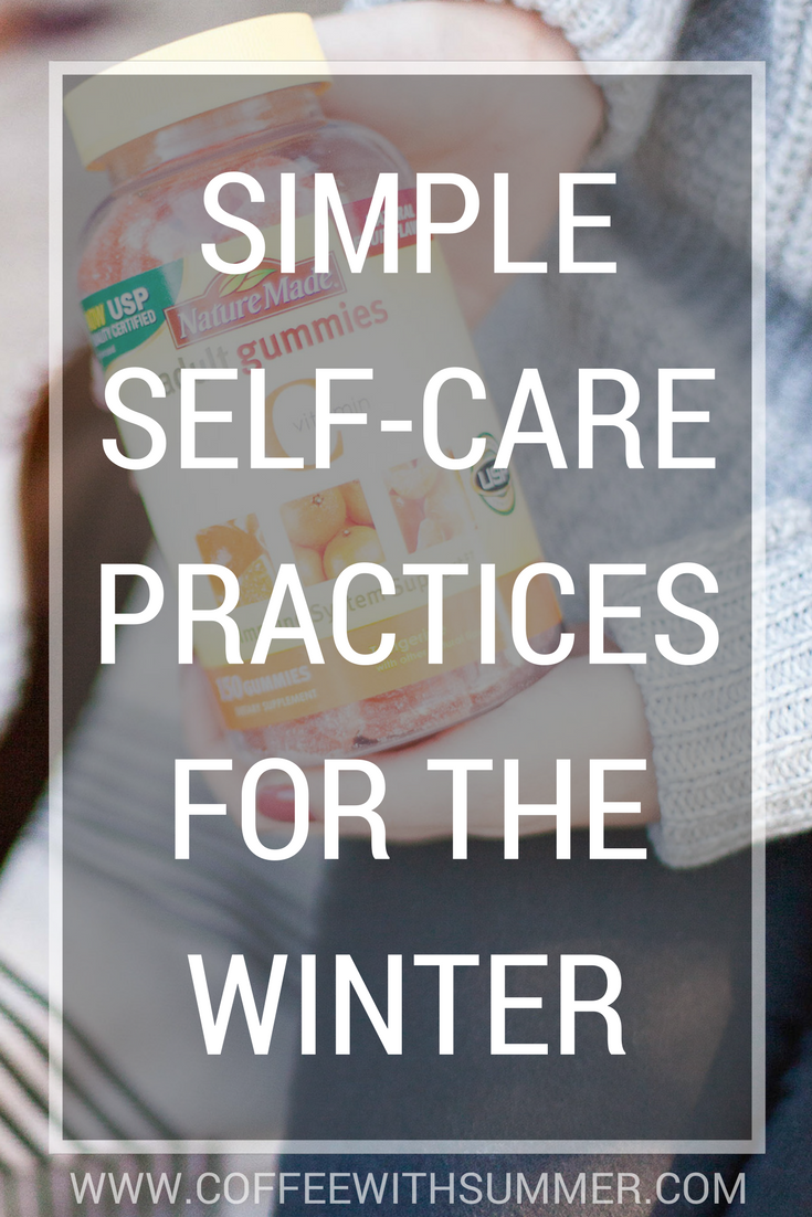 Simple Self-Care Practices For The Winter | Coffee With Summer