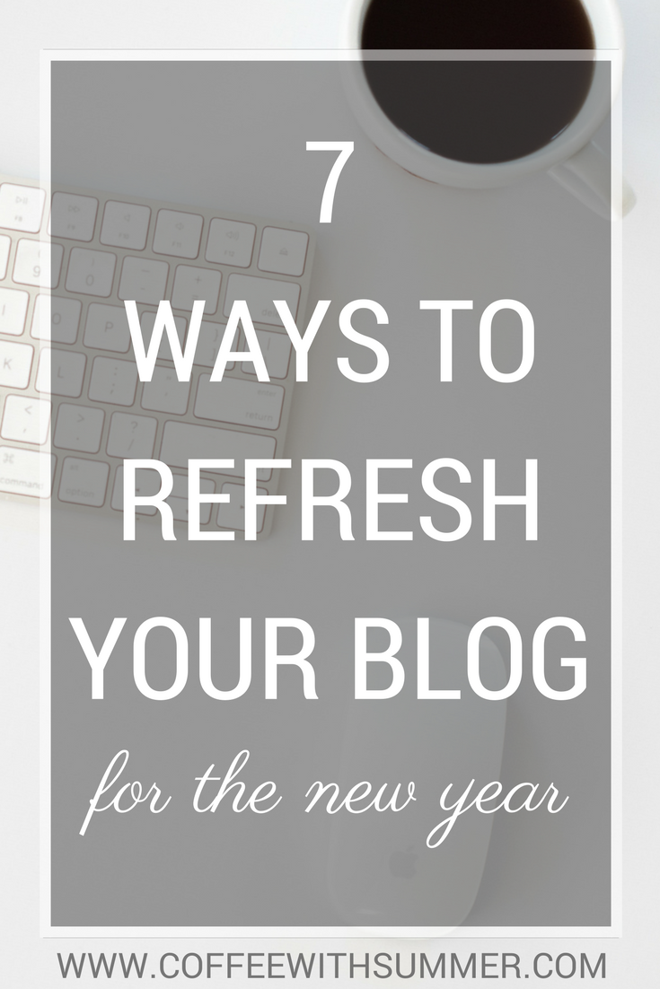 7 Ways To Refresh Your Blog For The New Year