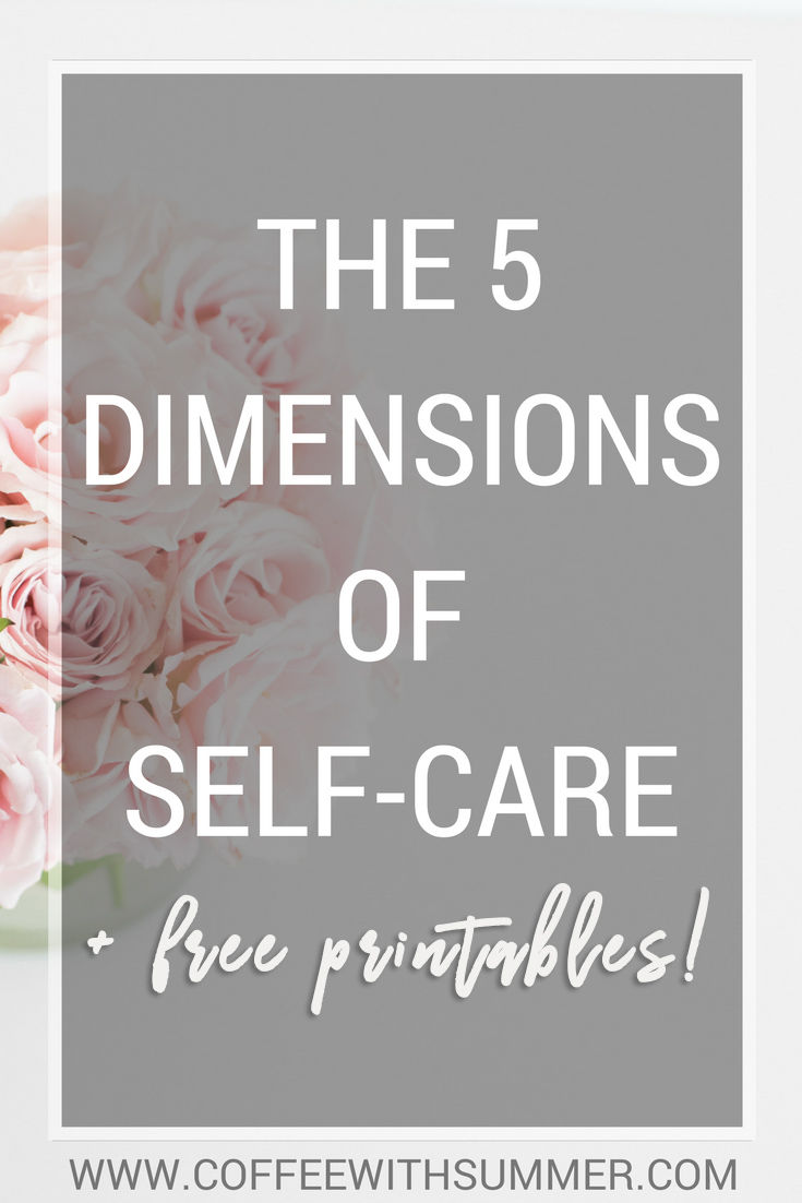 The 5 Dimensions Of Self-Care   Coffee With Summer