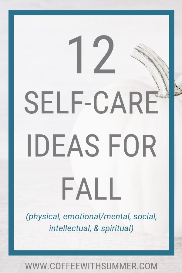 12 Self-Care Ideas For Fall