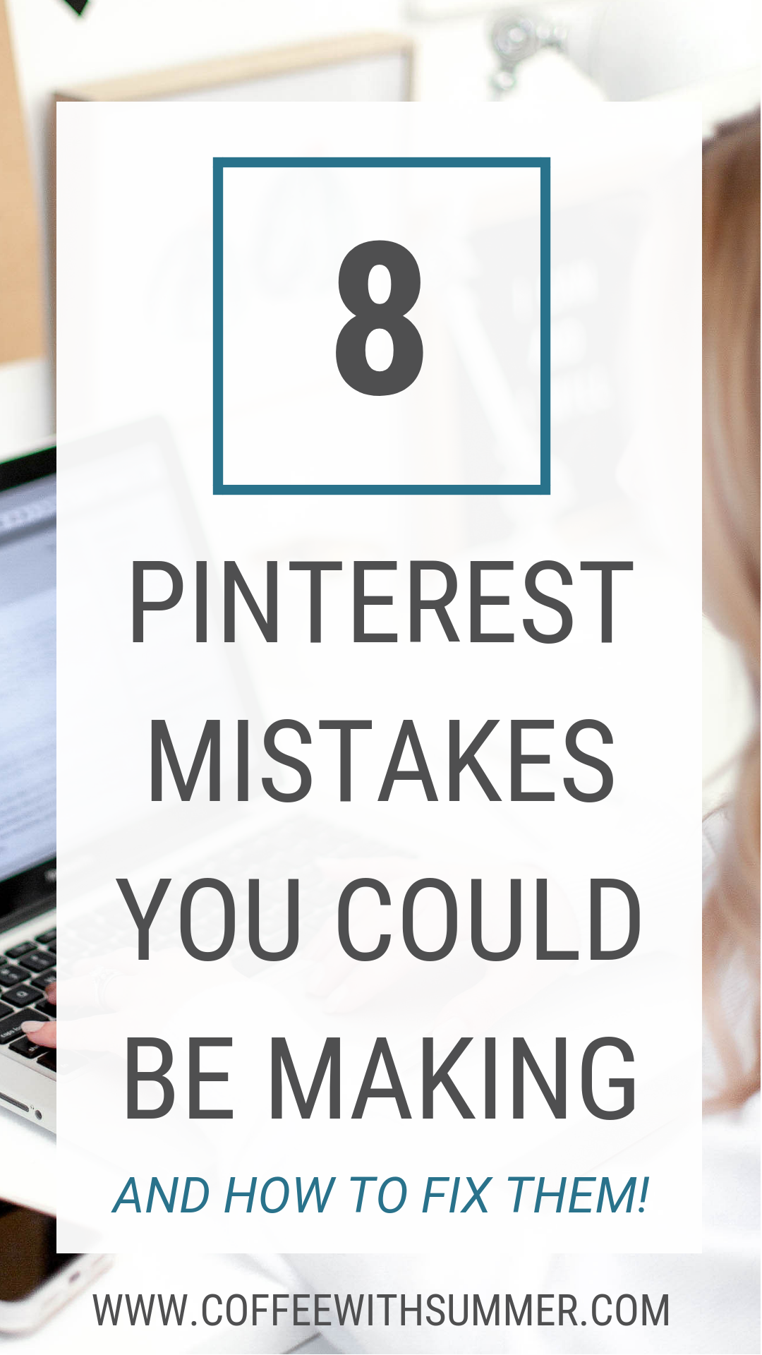 8 Pinterest Mistakes You Could Be Making