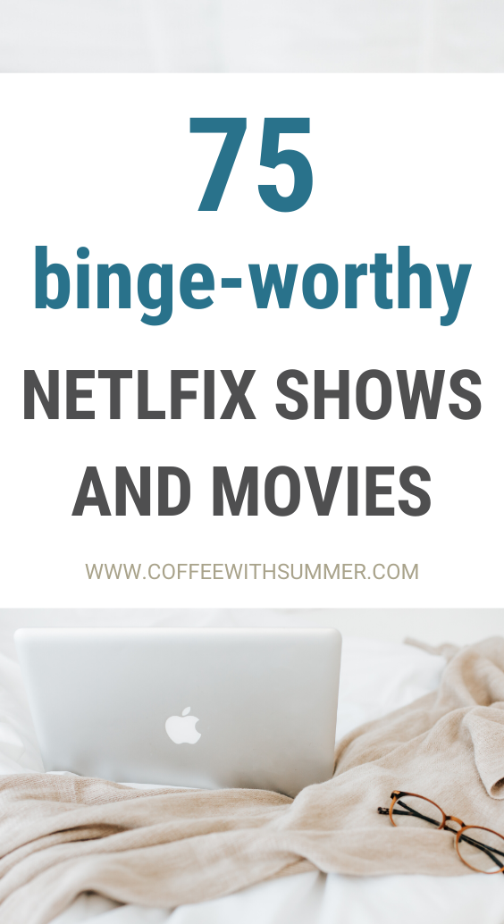 Binge-Worthy Netflix Shows