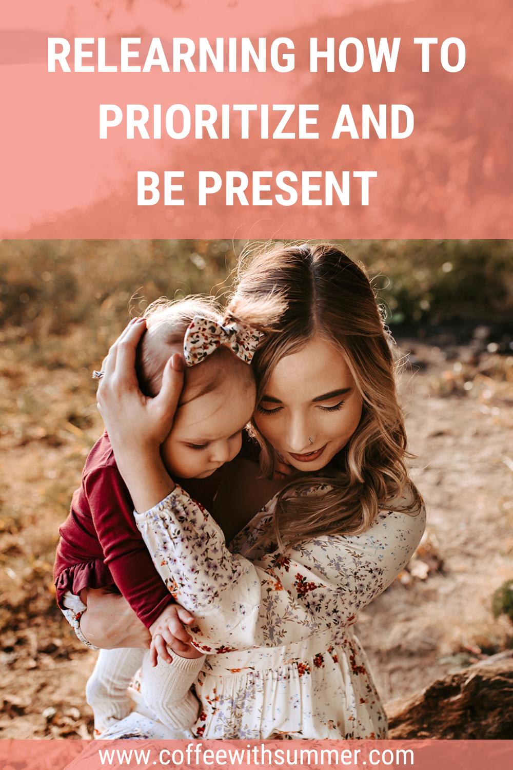 Relearning How To Prioritize and Be Present