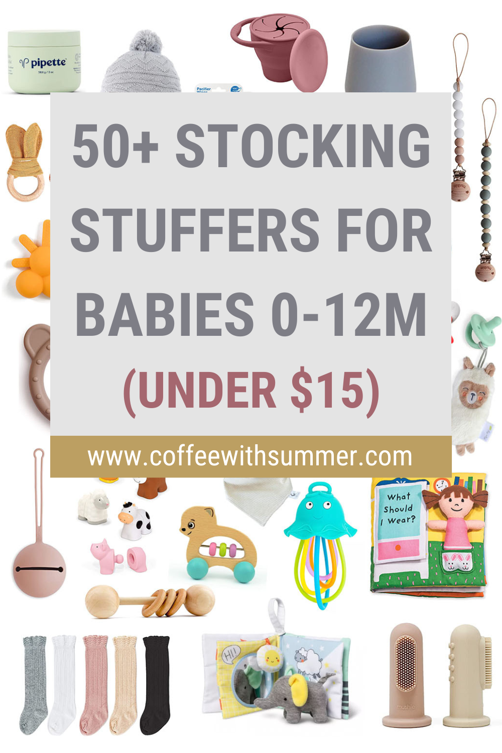 Over 50 Stocking Stuffers For Babies 0-12 Months